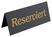 Contacto Aufsteller RESERVIERT, schwarz mit goldenem Aufdruck, flach mit Falzkante, Dachform